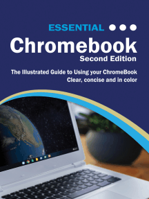 Essential ChromeBook: The Illustrated Guide to using ChromeBook