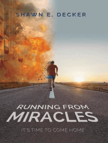 Running from Miracles