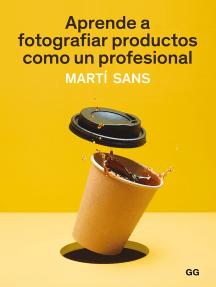 Aprende a fotografiar productos como un profesional
