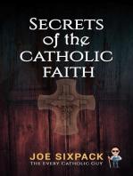 Secrets of the Catholic Faith
