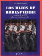 Los hijos de Robespierre. Francia
