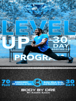 Level Up! Body By Dre's 30-Day Bodyweight Program