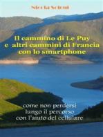 Il cammino di Le Puy e altri cammini di Francia con lo smartphone