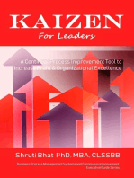 Kaizen For Leaders: A Continual Process Improvement Tool to Increase Profit & Organizational Excellence: Business Process Management and Continuous Improvement Executive Guide series, #8