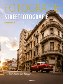 Fotografie Streetfotografie: Der Atem der Straße