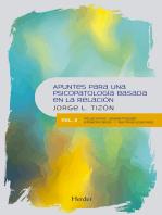 Apuntes para una psicopatología basada en la relación: Vol. 2: relaciones dramatizadas, atemorizadas y racionalizadoras