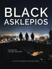 Black Asklepios: The God Complex Universe