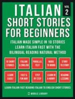 Italian Short Stories For Beginners (Vol 2)