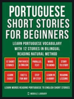 Portuguese Short Stories For Beginners (Vol 1): Learn Portuguese vocabulary with 12 stories in Bilingual Reading natural method