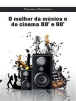 O melhor da música e do cinema 80' e 90'