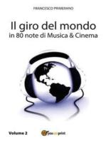 Il giro del mondo in 80 note di Musica e Cinema. Volume2