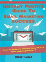 Instant Profits Guide To Email Marketing Success