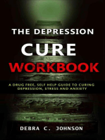 The Depression Cure Workbook