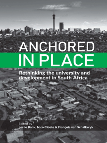 Anchored in Place: Rethinking the university and development in South Africa