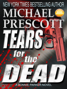 Tears for the Dead: Bonnie Parker, PI, #5