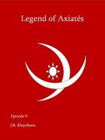 Legend of Axiatés Episode 9