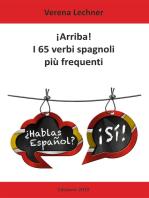 ¡Arriba! I 65 verbi spagnoli più frequenti