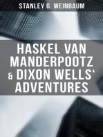 Haskel Van Manderpootz & Dixon Wells' Adventures