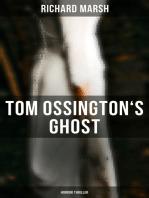 Tom Ossington's Ghost (Horror Thriller)