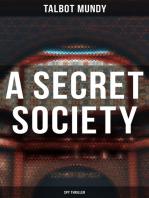 A Secret Society (Spy Thriller)