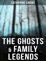 The Ghosts & Family Legends