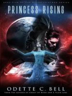 A Princess Rising