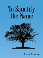 To Sanctify the Name