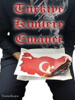 Türkiye Kimlere Emanet