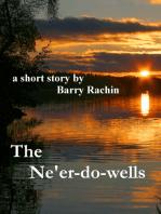 The Ne'er-do-wells