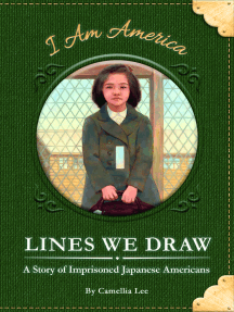 Lines We Draw: A Story of Imprisoned Japanese Americans
