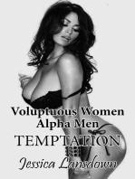 Voluptuous Women Alpha Men Temptation