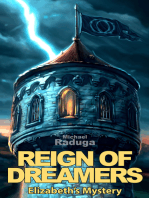 Reign of Dreamers