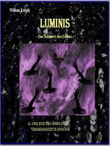 Luminis-das Schwert des Lichts: 21. Der Ruf des Sperlings