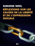 Réflexions sur les causes de la liberté et de l'oppression sociale.
