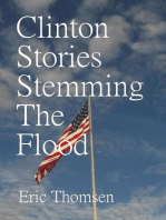 Clinton Stories Stemming The Flood