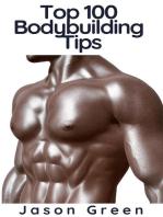 Top 100 Bodybuilding Tips