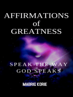 Affirmation of Greatness