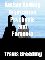 Autism Anxiety Depression Psychosis and Paranoia