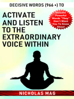Decisive Words (966 +) to Activate and Listen to the Extraordinary Voice Within