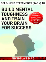 Self-Help Statements (748 +) to Build Mental Toughness and Train Your Brain for Success