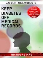 673 Veritable Words to Keep Diabetes Off Medical Records