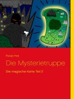 Die Mysterietruppe