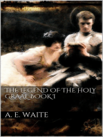 The Legend of the Holy Graal. Book I