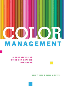 Color Management: A Comprehensive Guide for Graphic Designers