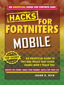 Hacks for Fortniters: Mobile: An Unofficial Guide to Tips and Tricks That Other Guides Won't Teach You