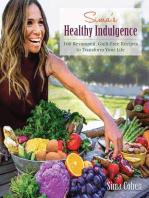 Sima's Healthy Indulgence