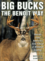 Big Bucks the Benoit Way