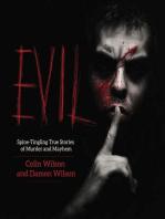 Evil: Spine-Tingling True Stories of Murder and Mayhem