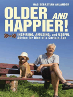 Older and Happier!