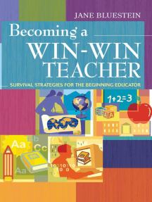 Becoming a Win-Win Teacher: Survival Strategies for the Beginning Educator